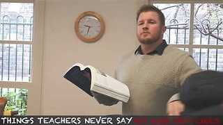 Here's What Teachers Wish They Could Say