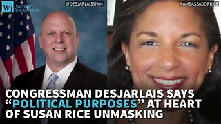 Tenn. Congressman Says 'Political Purposes' At Heart Of Susan Rice Unmasking - Video