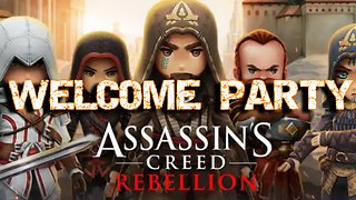 Assassins Creed - Rebellion - Welcome Party