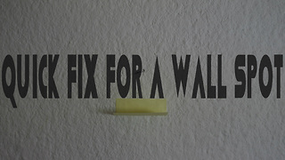 Quick fix for a wall spot - Video