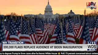 200,000 Flags Replace Audience at Biden Inauguration