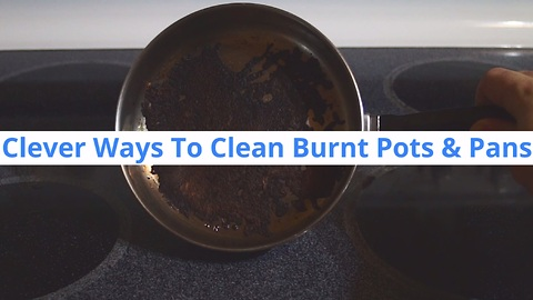 Here Is How To Clean That Burnt Layer From The Bottom Of Your Pan