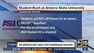 ASU students get half off Gammage shows - Video