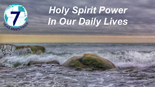 Holy Spirit Power in Our Daily Lives