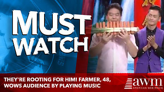 They're rooting for him! Farmer, 48, wows audience by playing music - Video