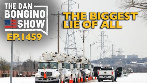 Ep. 1459 The Biggest Lie of All - The Dan Bongino Show