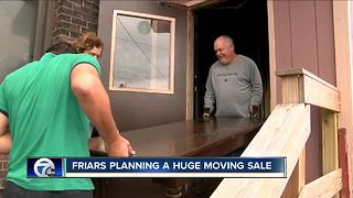 Friars prepare for a huge moving sale - Video