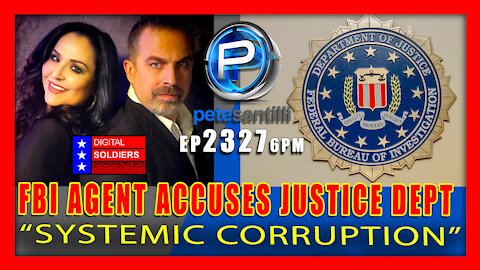 EP 2327-6PM FBI Agent Accuses Justice Department of 'Systemic Corruption'
