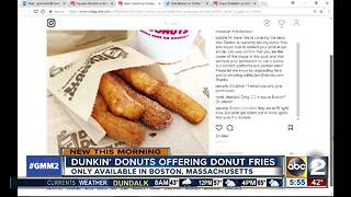 Dunkin' Donuts selling fries, pretzels and chicken tenders - Video