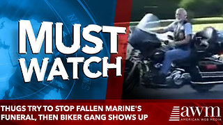 Thugs Try To Stop Fallen Marine's Funeral, Then Biker Gang Shows Up - Video
