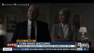 Curbing your binge watching addiction - Video