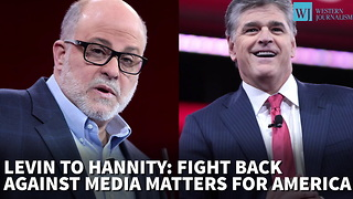 Levin To Hannity: Fight Back Against Media Matters Of America - Video
