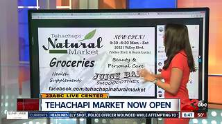 New Natural Market in Tehachapi - Video
