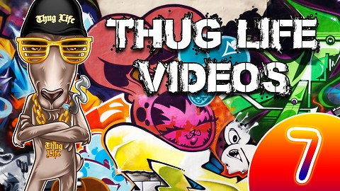 Rumble Thug Life Compilation #7