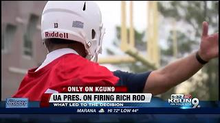 UA Prez talks Rich Rodriguez firing - Video