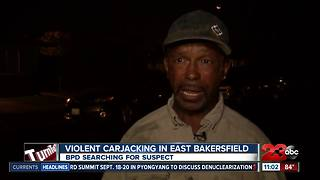 Grandfather violently carjacked in east Bakersfield - Video