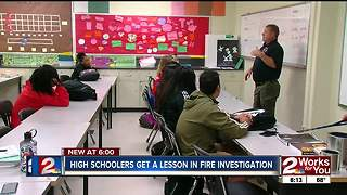 Tulsa Fire Investigators teach high school seniors about their profession - Video