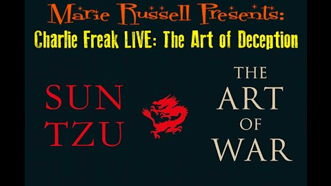 Charlie Freak with Marie Russel, The Art of Deception within the World of War...