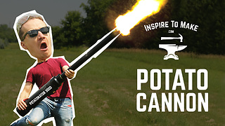 How to make POTATO CANNON - [ Gone Wrong ]