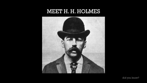 Inside The Twisted Mind Of H. H. Holmes - One Of The Most Prolific Serial Killers In History
