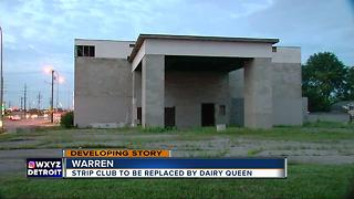 Former Warren strip club converting into Dairy Queen - Video