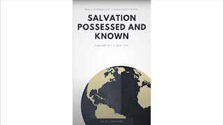 Salvation Possessed and Known