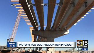 Victory for South Mountain Project in court, construction will continue - Video