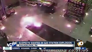 Search for people responsible for Philadelphia gas station explosion