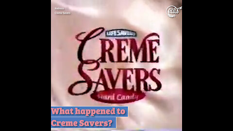 What Happened to Creme Savers?