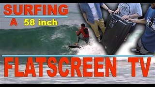 Surfer Creates Innovative Use for Flat Screen TV - Video
