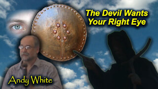 Andy White: The Devil Wants Your Right Eye