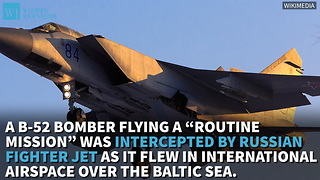 Russian Jet Intercepts American B-52 Over The Baltic Sea - Video
