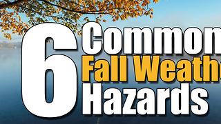 6 Common Fall Weather Hazards - Video