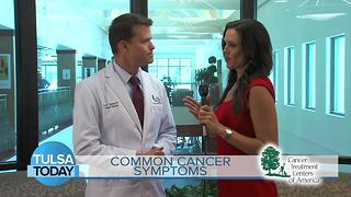 Tulsa Today: Cancer symptoms that may be unrecognizable - Video