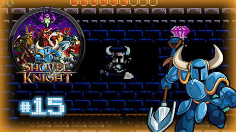 🕹 Shovel Knight (Hall of Backers) Let's Play! #15