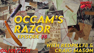Occam's Razor With RedPill78 & Craig Mason Ep. 78 - The Cost Of Biden's Call