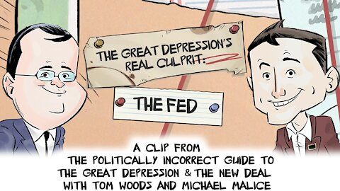 The Great Depression's Real Culprit: The FED | Politically Incorrect Guide to the Great Depression