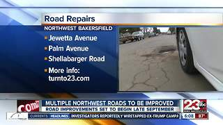 Road repairs coming to northwest Bakersfield - Video