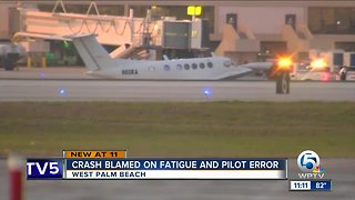 Plane crash at PBIA blamed on fatigue and pilot error