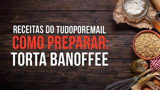 Receita do TudoPorEmail: Deliciosa Torta Banoffee de Banana! - Video