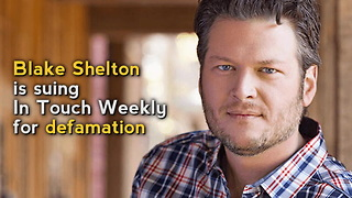 Blake Shelton Suing InTouch Weekly