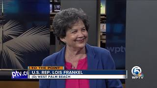 To The Point 10/22/17 - Part 1: Rep. Lois Frankel - Video