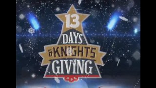 '13 Days and Knights of Giving' special