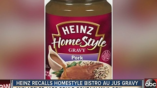 Heinz recalls homestyle bistro au jus gravy - Video