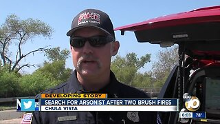Search for arsonist in Chula Vista after two brush fires