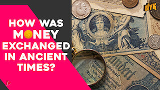 Weird Commodities Which Were Considered Money In Ancient Times