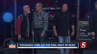 Thousands Come Out For Final Night Of Music At CMA Fest - Video