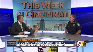 This Week in Cincinnati: Covington Police Chief Bryan Carter on his 27 years - Video