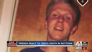 Friends, family react to teen's death in Raytown