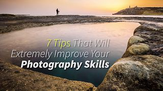 7 tips that will greatly improve your photos
